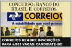 CONCURSO CORREIOS E  BANCO DO BRASIL Nível Médio – R$3.952,03  2018