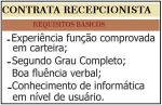PRECISA-SE  DE RECEPCIONISTA E AUXILIAR CONTRATAÇÃO IMEDIATAS..