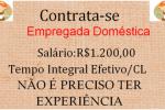 A VR PELIN CONTRATA EMPREGADAS DOMÉSTICAS- SALÁRIOS R$ 1.200,00- INICIO IMEDIATA- SEM NECESSIDADE DE EXPERIÊNCIA EM CARTEIRA