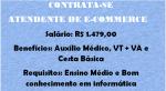CONTRATA-SE PESSOAS PARA TRABALHAR COMO ATENDENTE DE E-COMMERCE – SALÁRIOS R$ 1.479 + BENEFÍCIOS