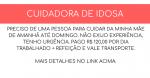 VAGA – CUIDADORA DE IDOSO –  Pagamento diário no valor de R$ 120,00