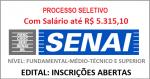 PROCESSO SELETIVO SENAI 2019 – Para Nível Fundamental-Médio-Técnico e Superior, com Salário até R$ 5.315,10!