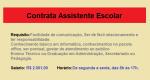 Contrata Assistente escolar  – Sem Experiência. Salário R$ 2.001,00!